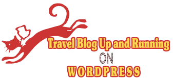How to get your travel blog up and running on wordpress
